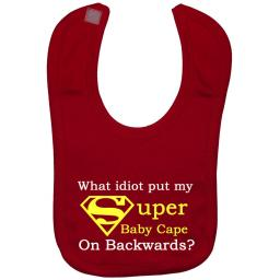 What Idiot put my Super Baby Cape...Baby Feeding Bib