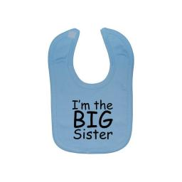 I'm The Big Sister Baby Feeding Bibs Newborn-3 Yrs Approx