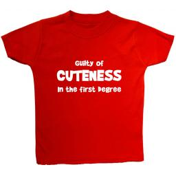 Guilty of Cuteness in the First Degree T-Shirt, Tops