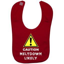 Caution Meltdown Likely Baby Feeding Bib Newborn - 3 Yrs Approx