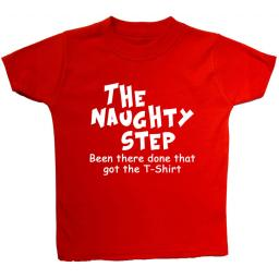 The Naughty Step...Baby, Children T-Shirt, Top