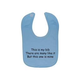 This is my Bib There Are Many Like It...Baby Feeding Bib