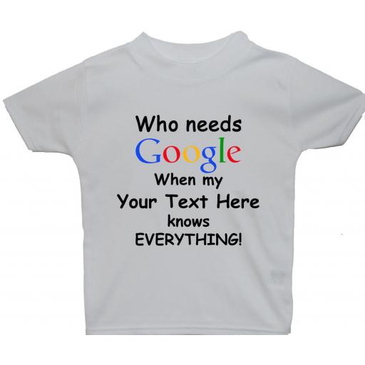Google Personalised Own Wording Baby, Children T-Shirt, Top