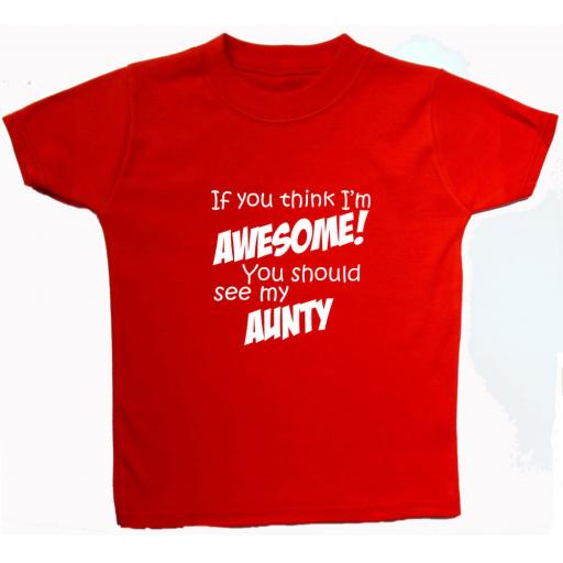 Awesome Aunty..Baby, Children S/Sleeve T-Shirt, Top