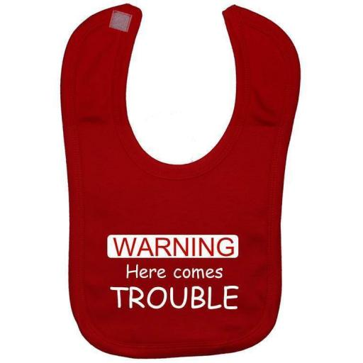 Here Comes Trouble Baby Feeding Bib Newborn-3 Years