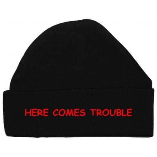 Here Comes Trouble Baby Beanie Hat Newborn-12mths