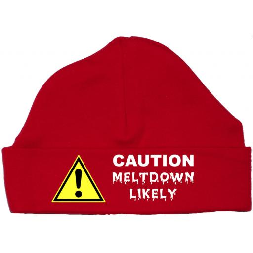 Caution Meltdown Likely Baby Beanie Hat, Cap 0-12 mths