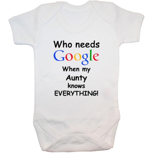 Who Needs Google When My Aunty...Baby Grow, Bodysuit