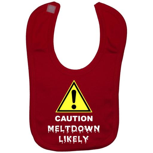 Caution Meltdown Likely Baby Feeding Bib Newborn - 3 Yrs Approx