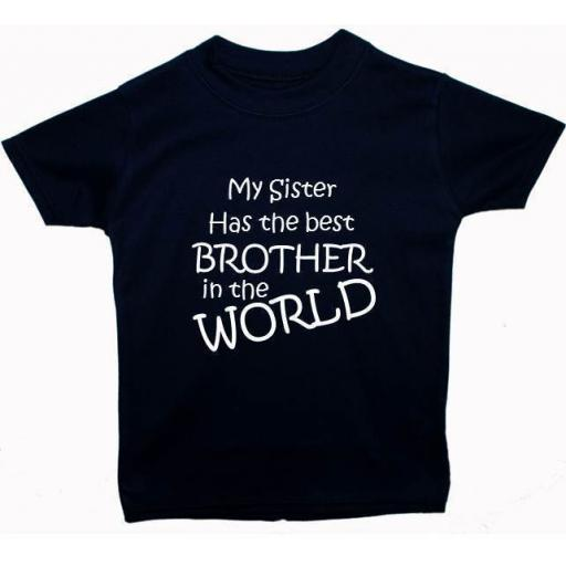 My Sister Has The Best Brother Baby, ChildrenT-Shirt, Top