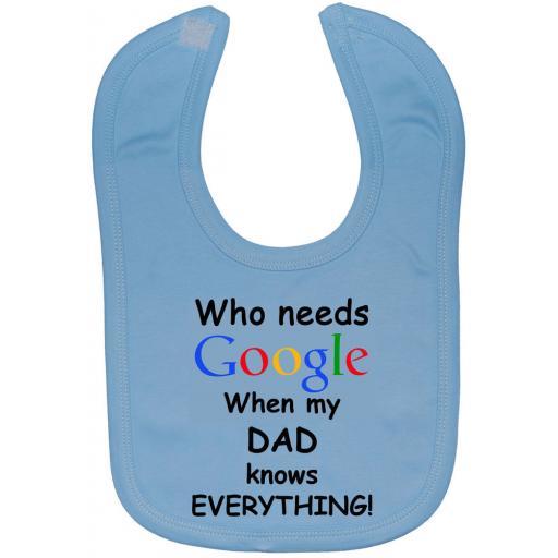 Who Needs Google When My Dad...Baby Feeding Bib