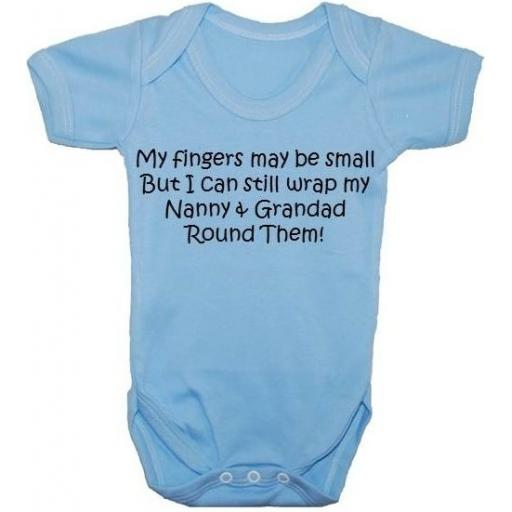 My Fingers May Be Small...Wrap Nanny & Grandad...Baby Grow, Bodysuit
