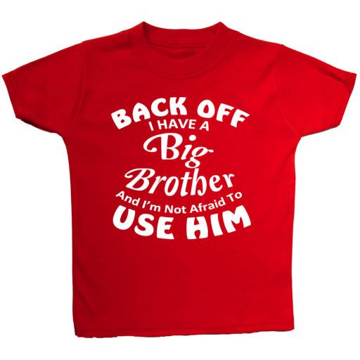 Back Off Big Brother... Baby, Children T-Shirt, Top