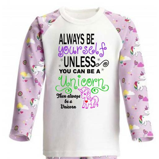 Baby Children Girls Pyjamas Always Be Yourself Unless You Can Be A Unicorn...